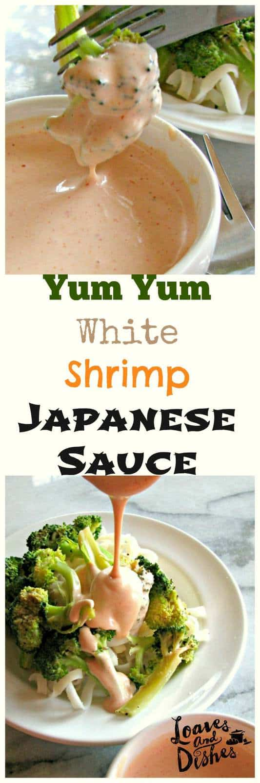 shrimp sauce yum yum sauce loaves and dishes. Black Bedroom Furniture Sets. Home Design Ideas