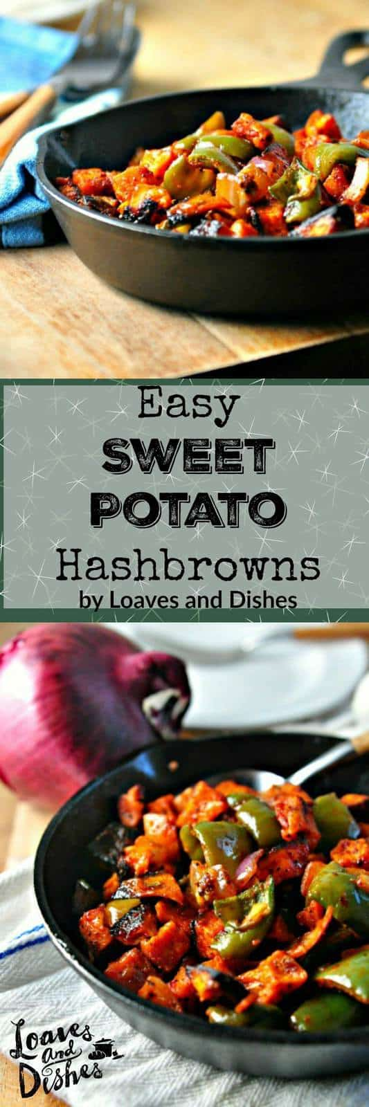 Need a quick and easy dinner OR breakfast dish?  Try sweet potatoes in a whole new way!  Savory Hashbrowns!  YUM!