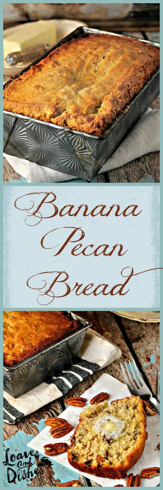 Banana pecan bread loaves and dishes hot banana pecan bread with warm butter yum easy recipe using old spotty forumfinder Gallery