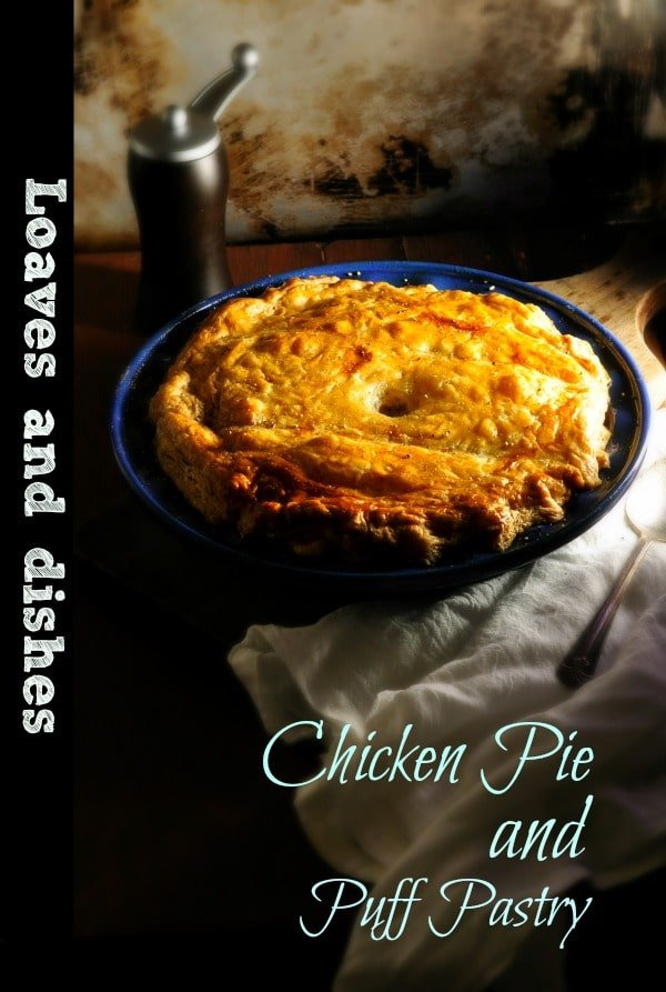 Chicken Pie and Puff Pastry @loavesanddishes.net