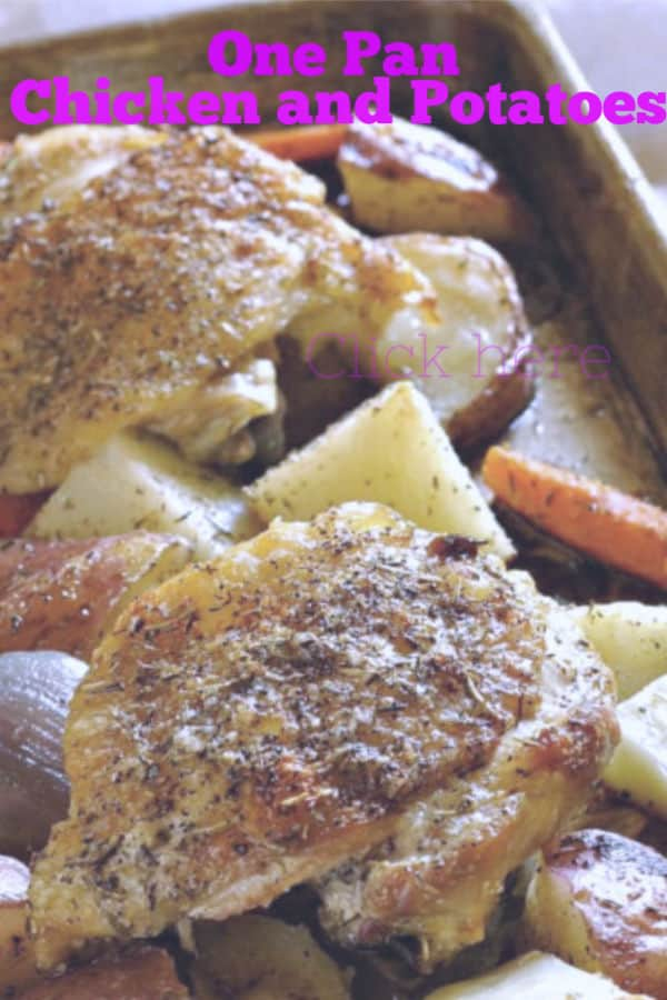 One Pan Chicken and Potatoes is a simple dish made with chicken thighs, carrots, potatoes, onions and brussel sprouts.  Homemade, easy, ready in less than an hour start to finish.  Like Pioneer woman or Paula Deen would make #onepan #sheetpan #easy #weeknight #recipe
