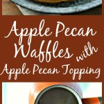 Need a yummy and EASY waffle recipe? Apple Pecan Waffles with Apple Pecan Topping - super simple - SUPER Yummy! @www.loavesanddishes.net
