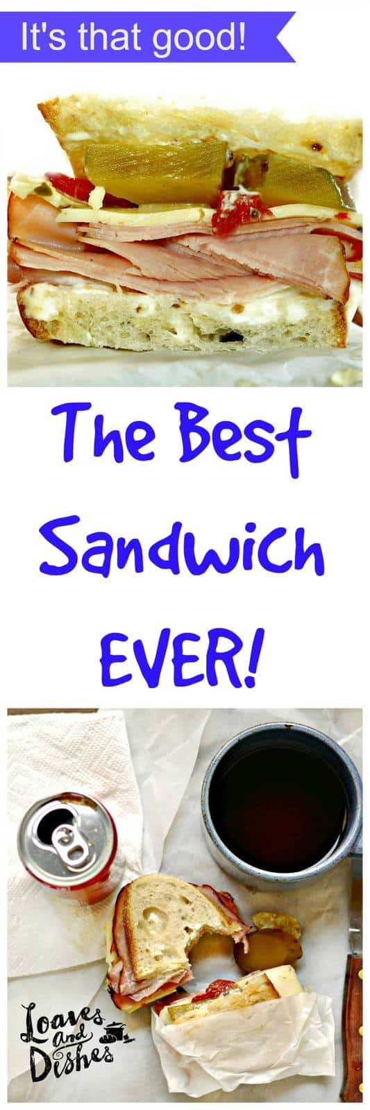 The Best Sandwich EVER