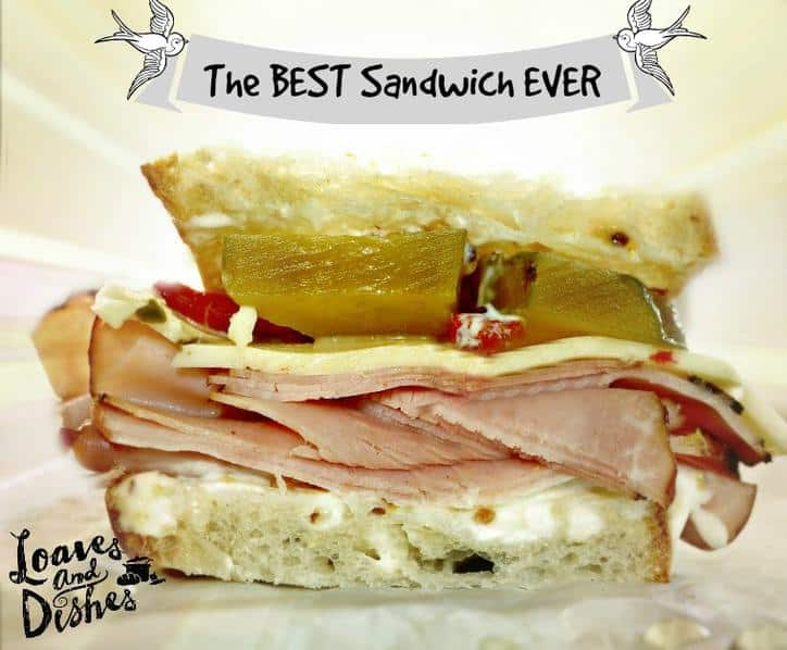 The Best Sandwich EVER @loavesanddishes.net