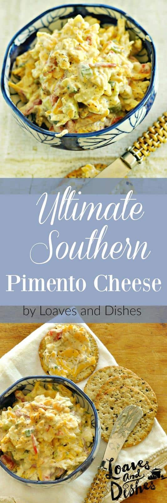 Want some affordable KNOCK your SOCKS OFF - REAL - Pimento Cheese? Easy and only a FEW ingredients! Right here! www.loavesanddishes.net