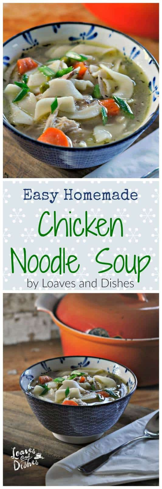 Need an easy homemade chicken noodle soup recipe? Like your soup with carrots, celery, shallots, garlic and other homey spices? Need a gift for someone who is sick? Need some soup for yourself? Make this one in less than an hour. Feel better now!
