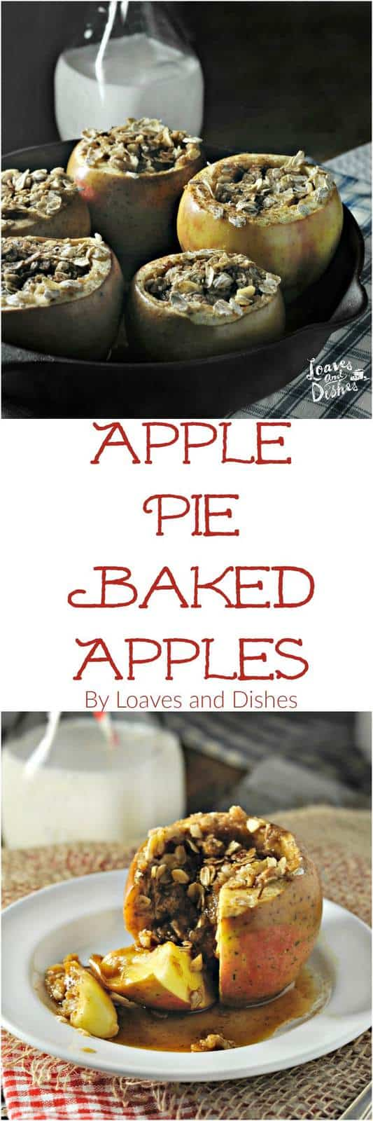 Simple and Easy Baked Apple Recipe that tastes like a little portable Apple Pie. Only dirty two dishes! 5 minutes prep and 40 mins in the oven and you have a nearly healthy dessert!