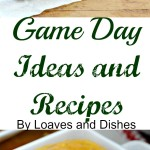 The Perfect Game Day Ideas and Recipes - great candy, luscious dip! So easy it makes game day a joy! #ad. Also enter to win!