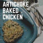 Creamy Artichoke Baked Chicken