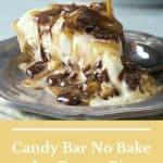 Candy Bar No Bake Ice Cream Pie