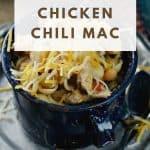 Cheesy Chicken Chili Mac