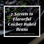 7 Secrets to Flavorful Cowboy Baked Beans