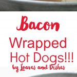 Easy and simple. Simply delicious bacon wrapped hot dogs. Easy to do many at one time. Perfect for a super bowl party or big game day. Keep everyone's mouth full so they can't discuss the election! Peace keeping food!