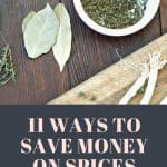 11 Ways to Save Money on Spices