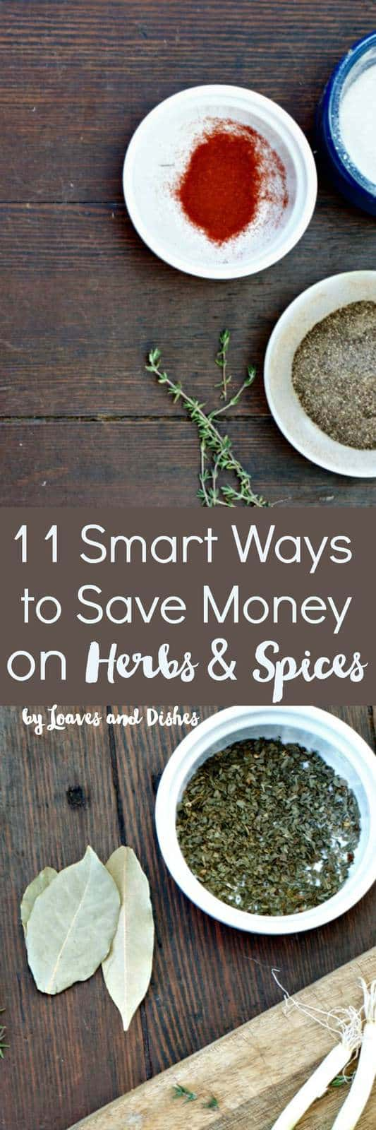 This post gives you tips and tricks about saving money on herbs and spices simple every day hacks!