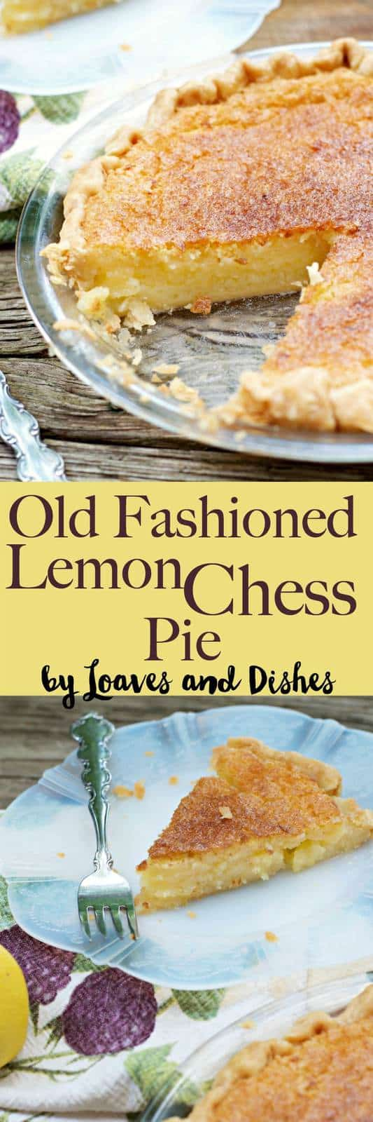 This Old Fashioned Lemon Chess Pie is an old easy southern recipe that is like something your best friend or grandma would make. So simple.