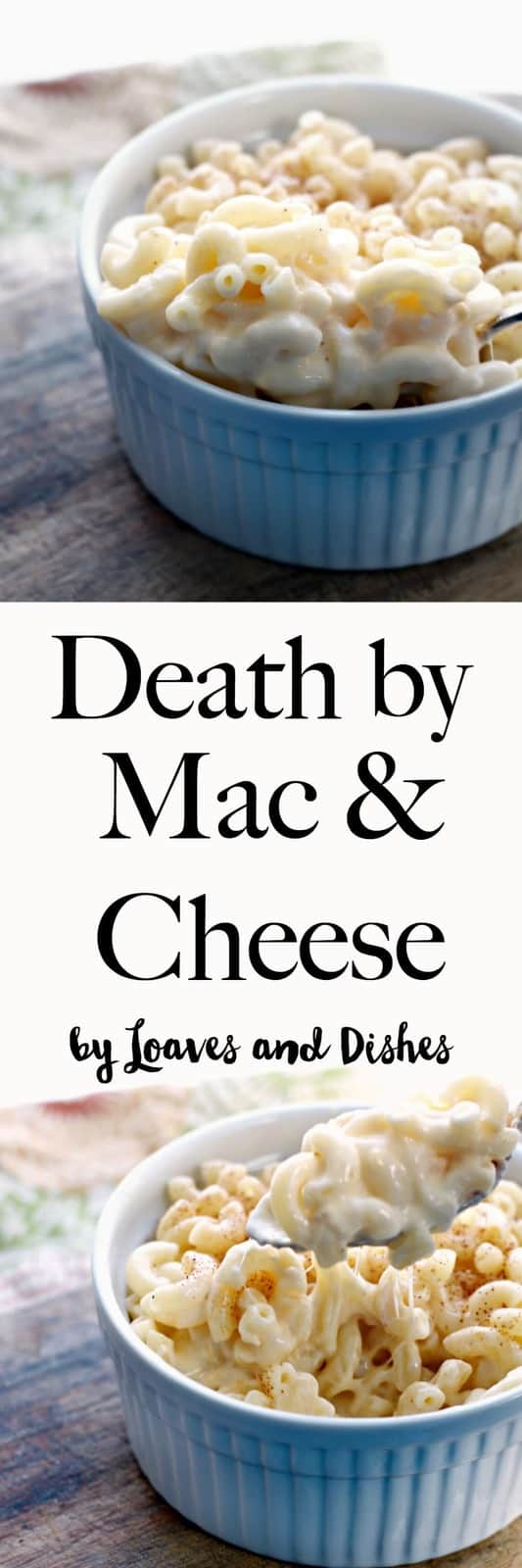 Death By Macaroni And Cheese Loaves And Dishes