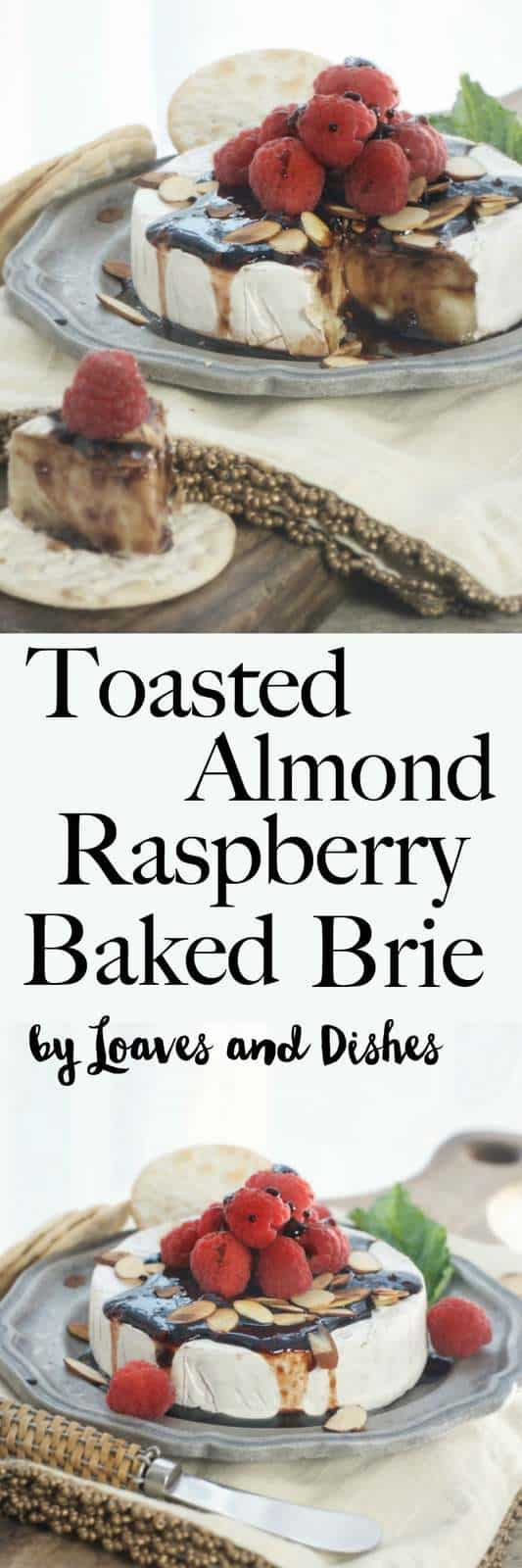 Easy Baked Brie with a honey raspberry toasted almond sauce. Serve as an appetizer with fruits for the holiday like cranberry or fig. Perfect for the little party pre bite.