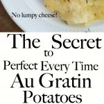 Easy Homemade Au Gratin Potatoes that are perfect every time. No undercooked potatoes. No clumpy cheese. Better than Pioneer Woman, Ina Garten, Ruth Chris and Paula Deen combined. You could add ham or make in the crockpot. Homemade is healthy and the best, right?