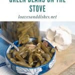 How to Cook Canned Green Beans on the Stove