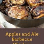 Apples and Ale Barbecue Chicken