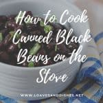 How to Cook Canned Black Beans on the Stove