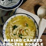 Making Canned Chicken Noodle Soup Better