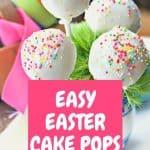 Easy Easter Cake Pops