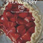 Easy Homemade Strawberry Pie