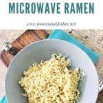 How to Microwave Ramen