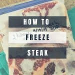 How to Freeze Steak