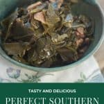 Perfect Southern Collard Greens