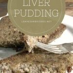 How to Cook Liver Pudding