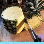 How to Cut Up a Pineapple