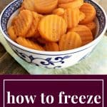 How to Freeze Carrots