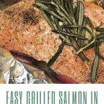 Easy Grilled Salmon in Foil
