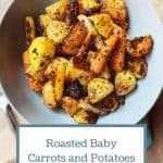 Roasted Baby Carrots and Potatoes