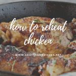 How to Reheat Chicken